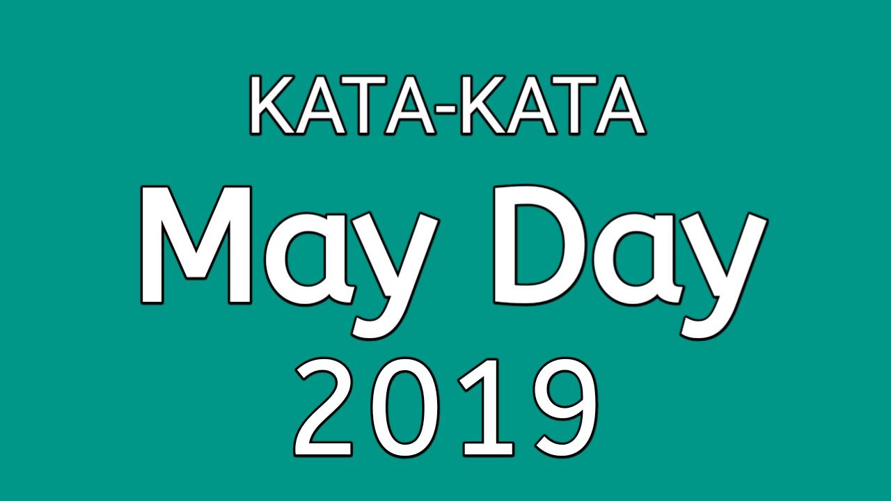 Kata Kata Hari Buruh 1 Mei 2019 (May Day)