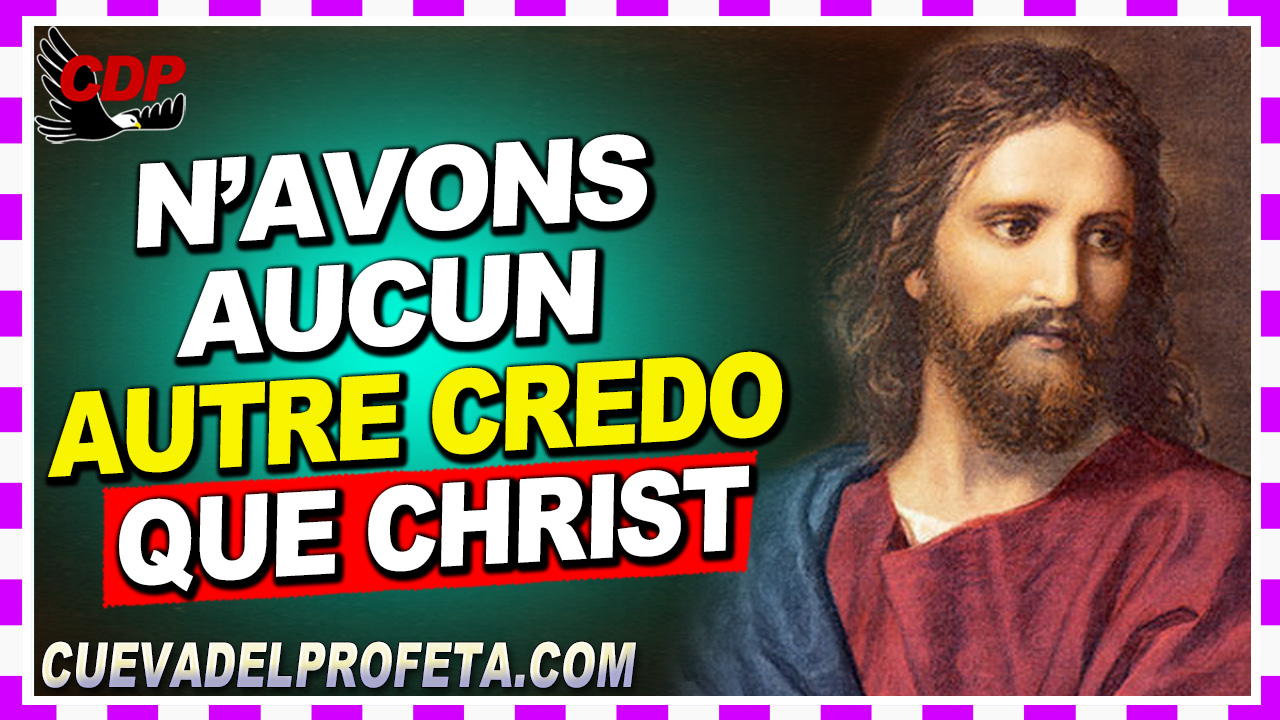 Nous n'avons aucun autre credo que Christ - William Marrion Branham
