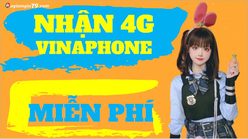 Nhận 4g miễn phí Vinaphone