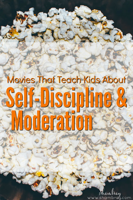 Movies That Teach Kids About Self-Discipline & Moderation