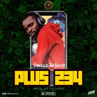 MUSIC: Smallzz Tha Razor Ft Zlatan & Mr Eazi-Plus 234