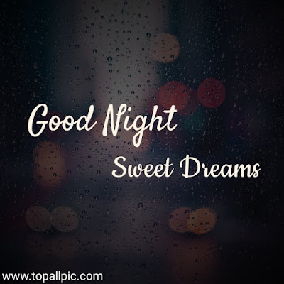 wishes good night and sweet dreams images for friends and family