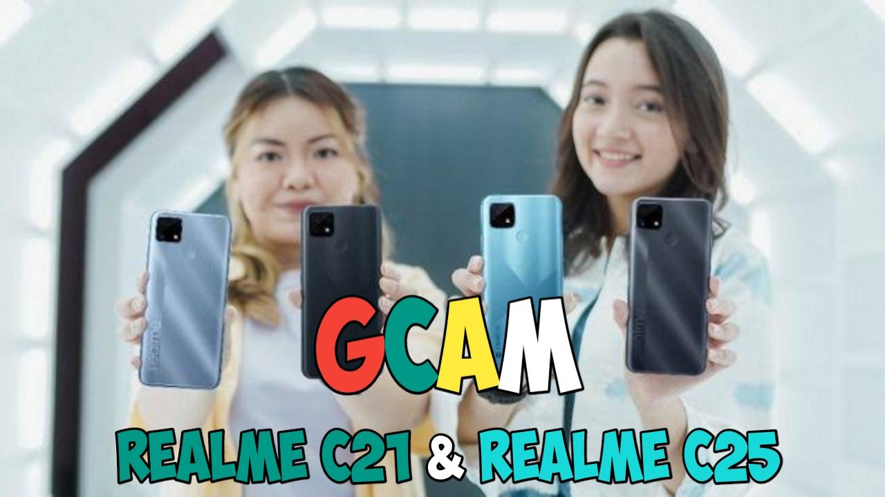 Download GCam Realme C21 & Realme C25