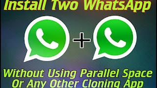 Cara Install Atau Membuka 2 Akun WhatsApp Di Dalam 1 Hp Android