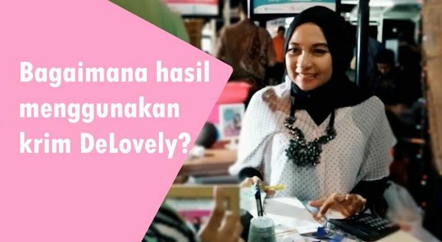 Perawatan Kulit di Klinik Kecantikan Delovely Surabaya dan Bekasi Testimoni Pelanggan