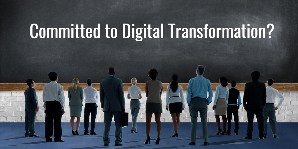 Committed to Digital Transformation? - Isaac Sacolick