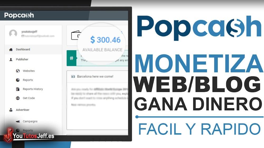 Como Monetizar mi Blog o Web con PopCash - Monetiza tu Sitio Web