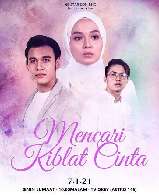 Info, Sinopsis Dan Tonton Drama Mencari Kiblat Cinta Di TV Okey RTM