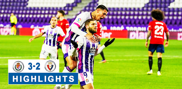 Real Valladolid vs Osasuna – Highlights