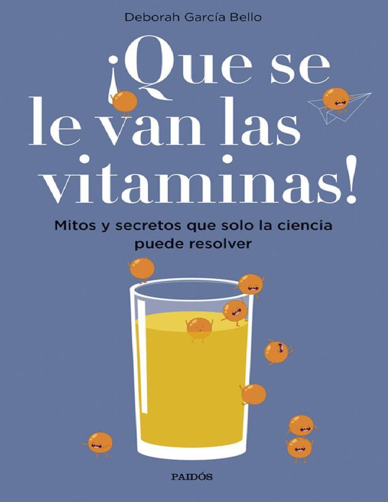 Que se le van las vitaminas – Deborah García Bello