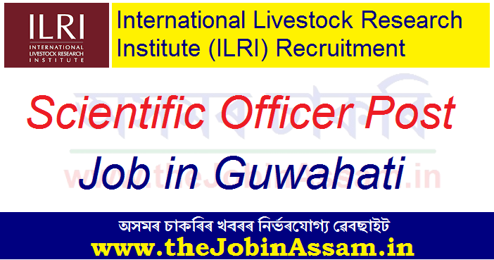 ILRI Guwahati Recruitment 2020
