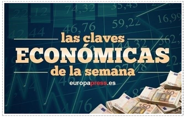 LAS CLAVES ECONOMICAS DE LA SEMANA por Europa Press, 18 Enero 2020.