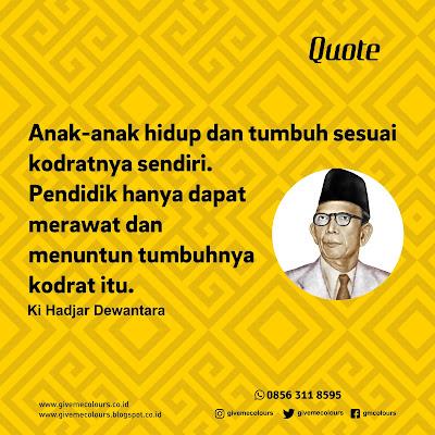 Ki Hadjar Dewantara Quote