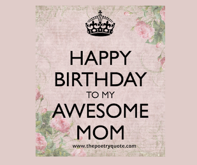 Happy Birthday Mom | Happy Birthday Mother