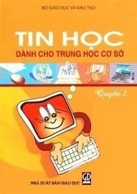 Tin Học Dành Cho THCS Quyển 2 - Nhiều Tác Giả