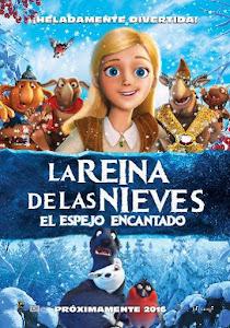 La Reina de las Nieves 2: El Espejo Encantado / Orm en el Reino de las Nieves
