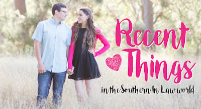 Recent Things in the Southern In Law Word - Weekly Blog Recap