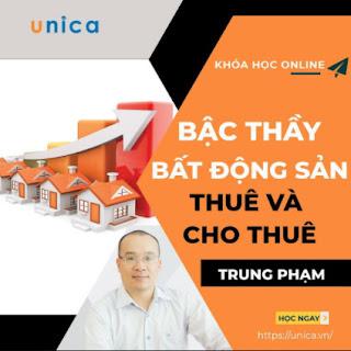 Khóa học KINH DOANH - Bậc thầy bất động sản thuê và cho thuê UNICA.VN ebook PDF EPUB AWZ3 PRC MOBI