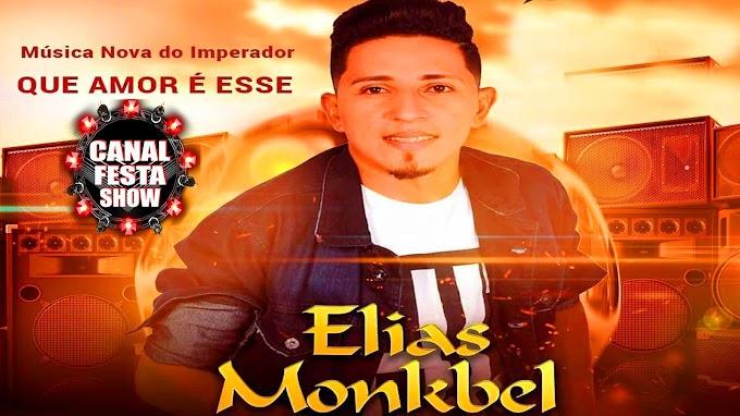 OS MAIORES SUCESSO DE ELIAS MONKBEL SERESTA 2021