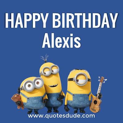 Happy Birthday Alexis Message