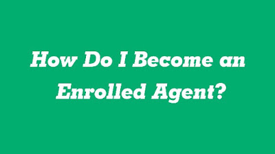 How Do I Become an Enrolled Agent? : eAskme
