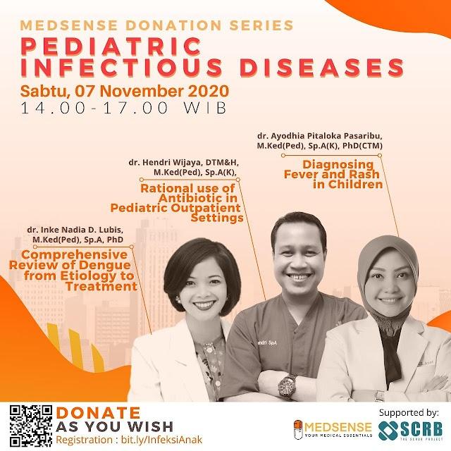 Webinar Topik : Diagnosing Fever & Rash in Children Sabtu, 7 November 2020
