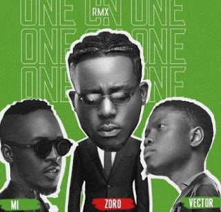 Download Zoro – One On One (Remix) ft. M.I x Vector mp3
