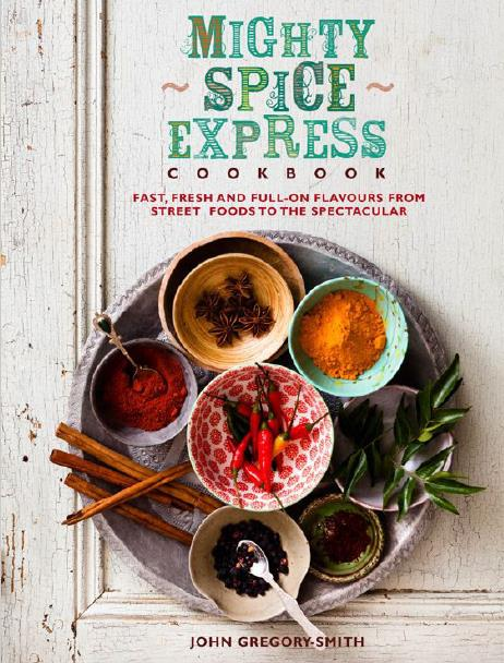 Mighty Spice Express Cookbook