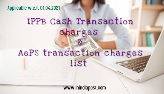 IPPB Charges for Cash withdrawal and AEPS