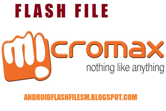 SM MOBILES: MICROMAX FLASH FILE AND FIRMWARE