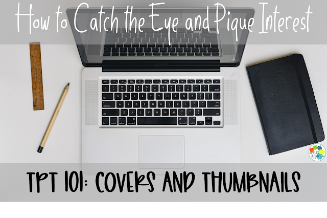 Selling on TPT 101: Covers and Thumbnails | Apples to Applique