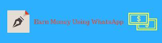 earn money with whatsapp