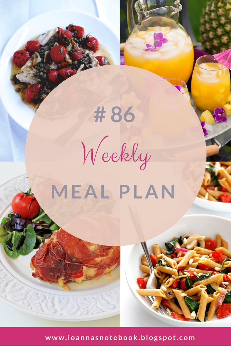 Delicious recipes for your weekly meal plan - Ioanna's Notebook