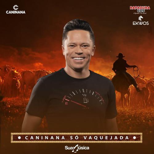 Caninana - Canta Vaquejada - 2020