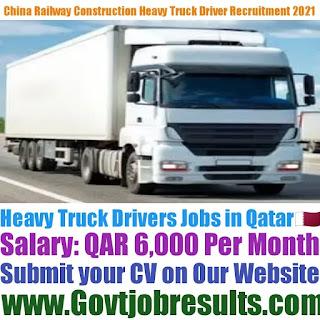 China Railway Construction Corp Ltd Heavy Truck Driver Recruitment 2021-22