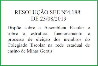 RESOLUÇÃO SEE Nº4.188, DE 23 DE AGOSTO DE 2019.