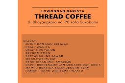 Lowongan Kerja Thread Coffee