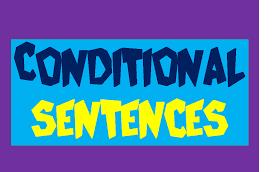 contoh conditional sentence type 1 2 dan 3 beserta faktanya