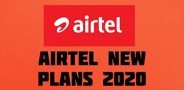 Airtel New Plans 2020  unlimited
