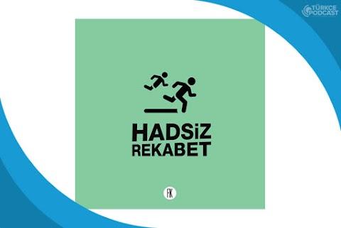 Hadsiz Rekabet Podcast