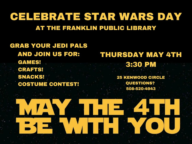 Celebrate Star Wars Day at the Franklin Public Library on Thursday, May 4