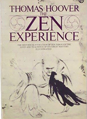 he Zen Experience by Thomas Hoover