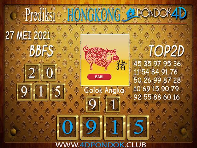 Prediksi Togel HONGKONG PONDOK4D 27 MEI 2021