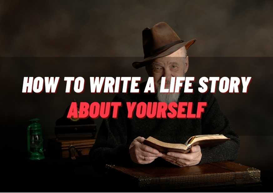 how to write a life story about yourself