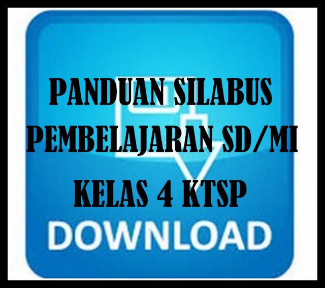 Download Panduan Silabus Pembelajaran Kelas 4 SD/MI KTSP