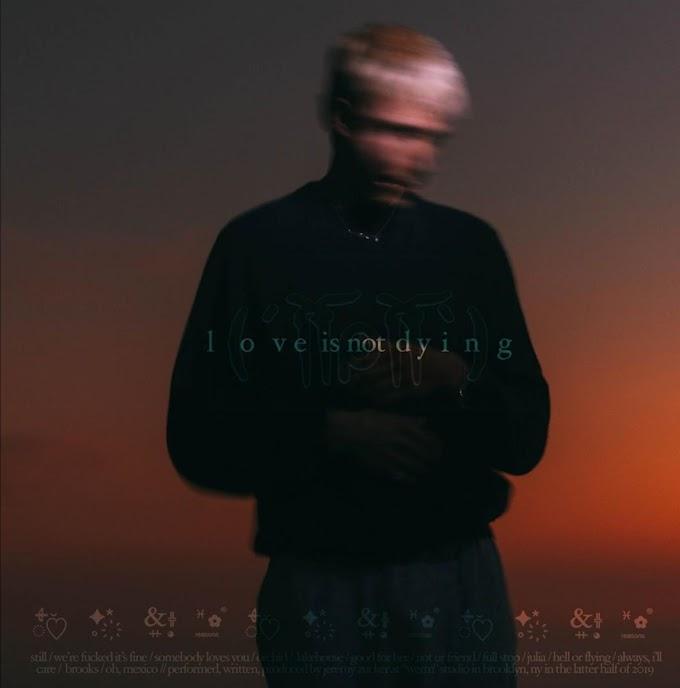 Jeremy Zucker's 'love is not dying' album