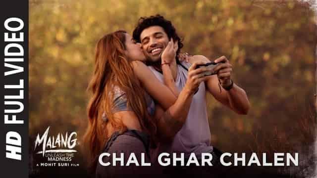 चल घर चलें Chal Ghar Chalen Lyrics In Hindi - Malang