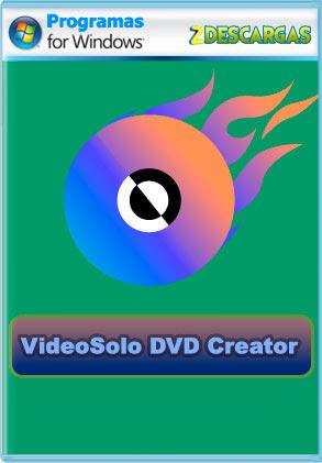VideoSolo DVD Creator (2020) Full 1.2.38