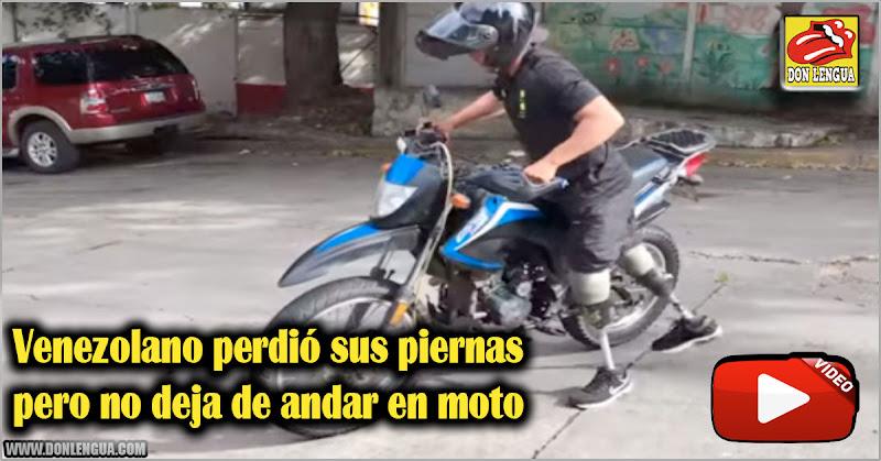 Venezolano perdió sus piernas pero no deja de andar en moto