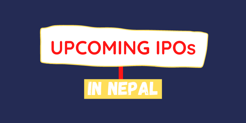 List of All Upcoming Initial Public Offering [IPO] in Nepal 2021